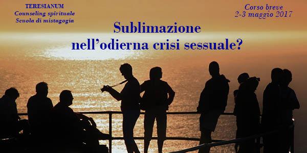 sublimazione odierna crisi sessuale