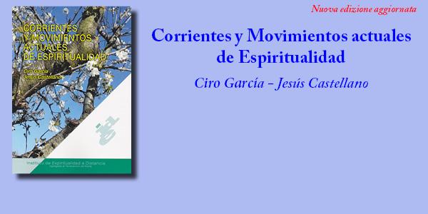 Corrientes y Movimientos actuales de Espiritualidad. Nuova edizione aggiornata
