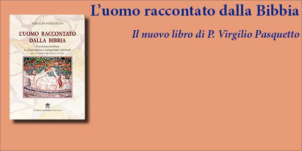 Nuovo libro di p. Virgilio Pasquetto