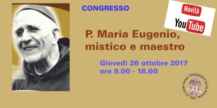 Congresso Padre Maria Eugenio, Mistico e Maestro