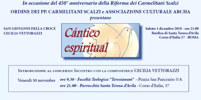 Celebrazioni del 450° anniversario della Riforma dei Carmelitani Scalzi – Cántico espiritual