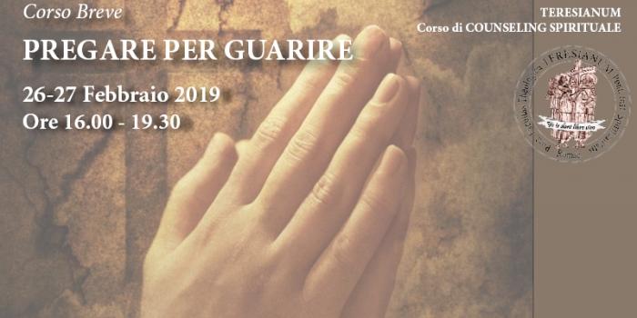 Corso breve: Pregare per guarire