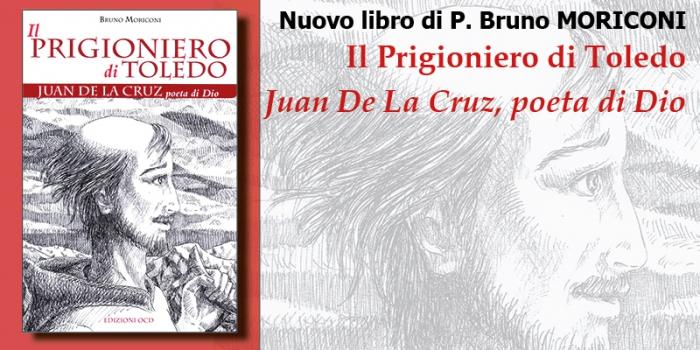 Nuovo libro di P. Bruno Moriconi – Il Prigioniero di Toledo