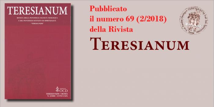 Pubblicato il numero 69 (2/2018) della rivista Teresianum