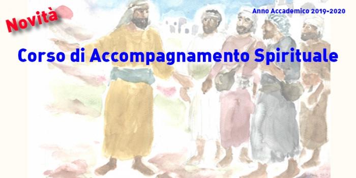 Corso di Accompagnamento Spirituale – Novità 2019-2020