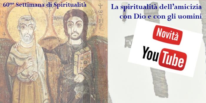 Video della sessantesima Settimana di Spiritualità