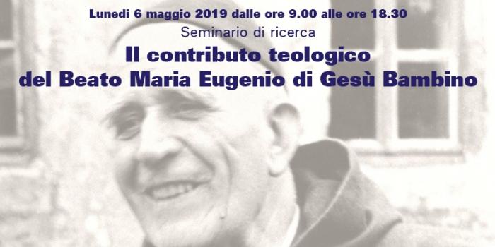 Seminario di ricerca sul contributo teologico del Beato Maria Eugenio di Gesù Bambino