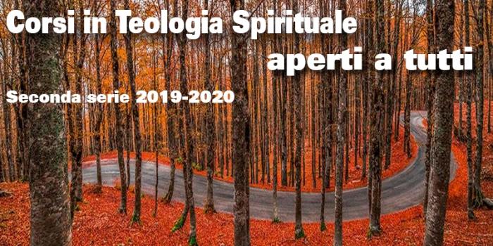 Corsi di Teologia Spirituale aperti a tutti – seconda serie 2019-2020