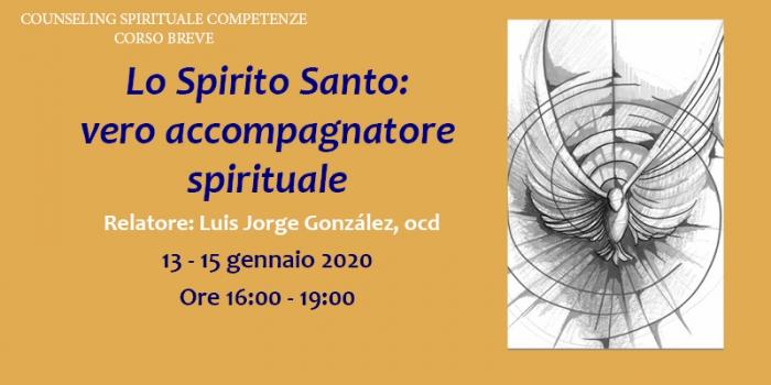 Corso breve – Lo Spirito Santo: vero accompagnatore spirituale