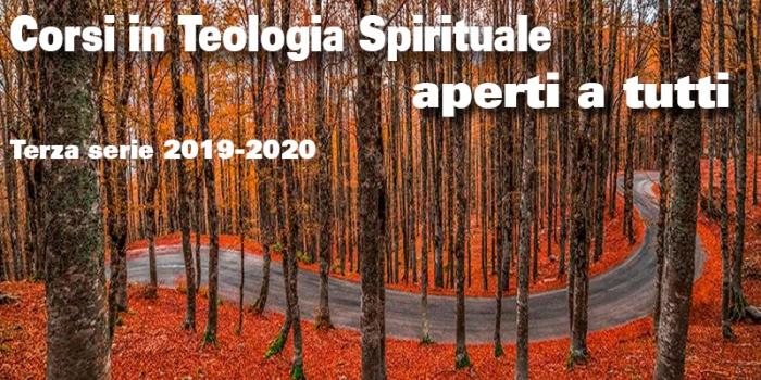Corsi di Teologia Spirituale aperti a tutti – terza serie 2019-2020
