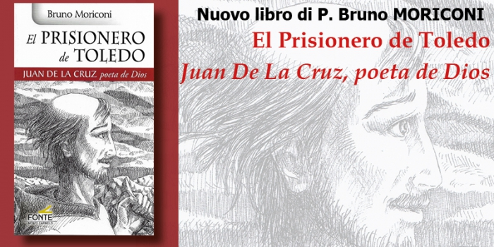 Nuovo libro di P. Bruno Moriconi – El Prisionero de Toledo