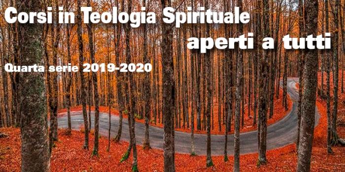 Corsi di Teologia Spirituale aperti a tutti – quarta serie 2019-2020
