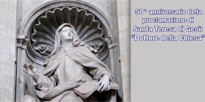 """50mo anniversario della proclamazione di santa Teresa di Gesù """"Dottore della Chiesa"""""""