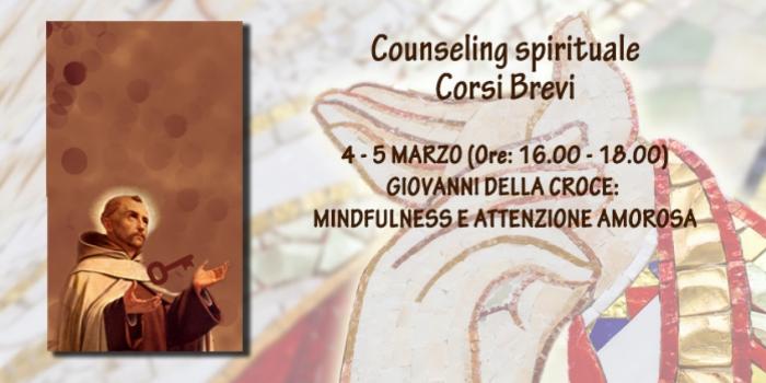 Corso speciale online. Giovanni della Croce: mindfulness e attenzione amorosa