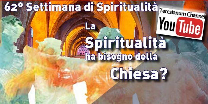 Video della 62° Settimana di Spiritualità